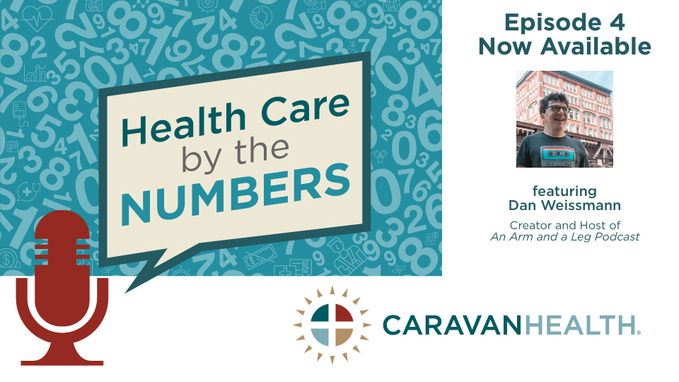 Episode 4 - Health Care by the Numbers: Dan Weissmann