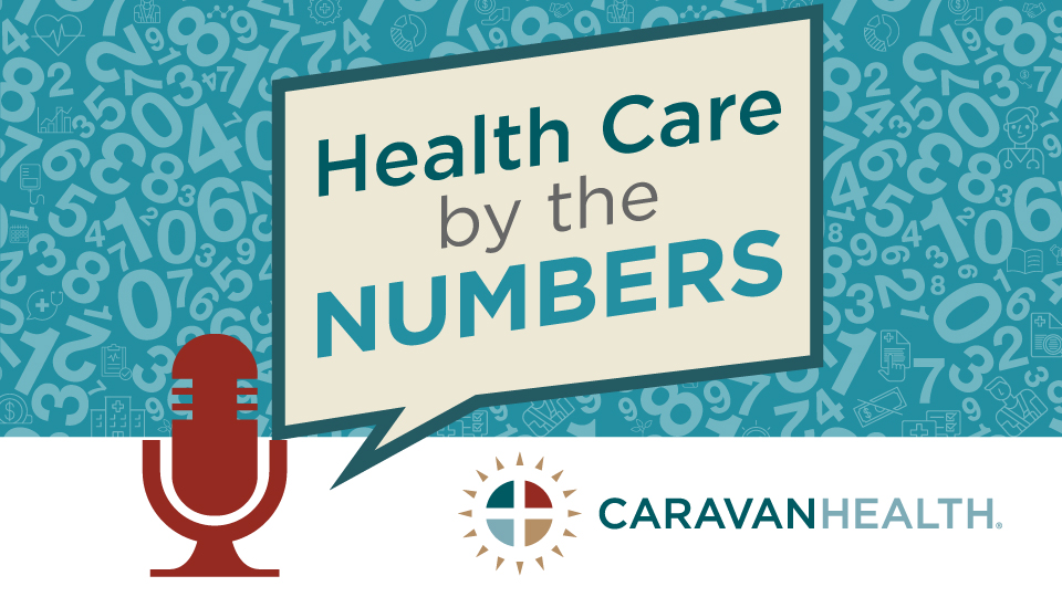 Caravan Health Launches Health Care Podcast
